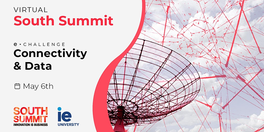 Virtual South Summit: e-Challenges in Connectivity & Data