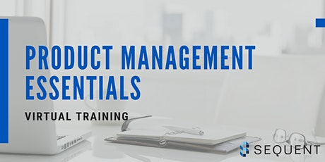 Product Management Essentials VIRTUAL Workshop tickets