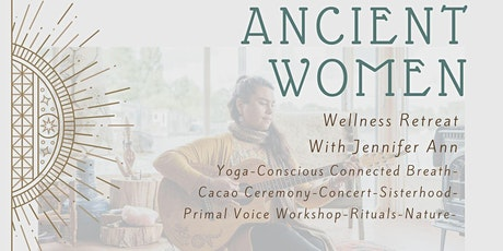 ANCIENT WOMEN: Fall Retreat tickets