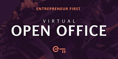 Entrepreneur First London Virtual Open Office tickets