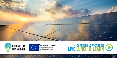 Low Carbon Live Lunch and Learn - How Solar has changed &  how it can help tickets
