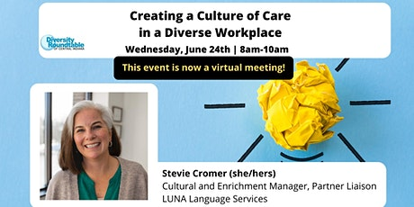 DRTCI Monthly Event: Creating a Culture of Care in a Diverse Workplace biglietti