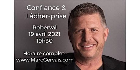 ROBERVAL - Confiance /Lâcher-prises 15$  billets