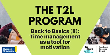 Back to Basics (II): Time management as a tool for motivation tickets