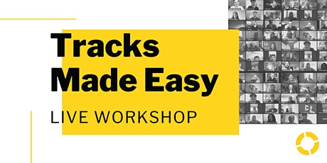 Tracks Made Easy Workshop tickets