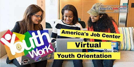 America's Job Center of California (AJCC) Virtual Youth Orientation  tickets