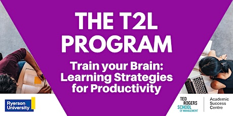 Train your Brain: Learning Strategies for Productivity tickets