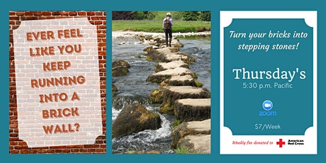 Turn Your Bricks Into Stepping Stones tickets