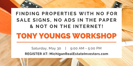 Finding Properties with No For Sale Signs Featuring Tony Youngs tickets