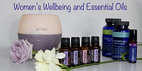 Women's Wellbeing and Essential Oils Free Event tickets