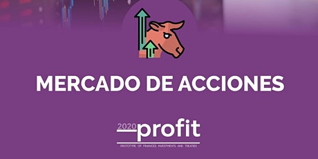 Mercado de acciones PROFIT 2020 boletos