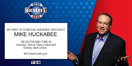 MAY 30th - VIRTUAL VIEWING PARTY FOR HUCKABEE! tickets
