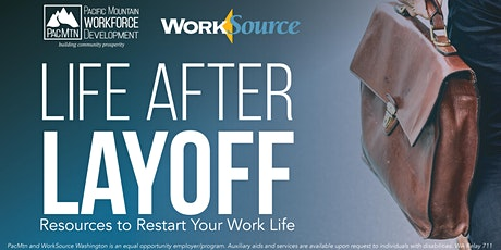 Life after Layoff - What you need to know.  tickets
