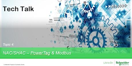 Tech Talk - NAC/SHAC - PowerTag & Modbus tickets