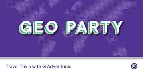 Geo Party: Travel trivia with G Adventures tickets