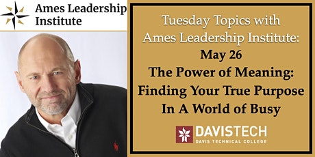 Tuesday Topics with ALI: The Power of Meaning: Finding Your True Purpose tickets