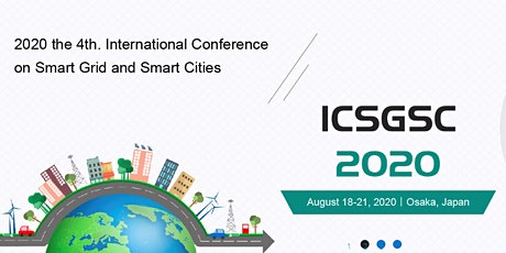 The 4th. IEEE International Conference on Smart Grid and Smart Cities (ICSGSC 2020) tickets
