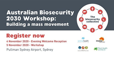 Australian Biosecurity 2030 Workshop tickets