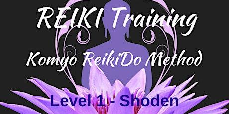 REIKI TRAINING - KOMYO REIKIDO Method, Level 1 - SHODEN tickets