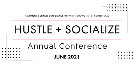 Hustle + Socialize 2021 tickets