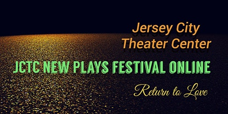 JCTC New Play Festival: Return to Love tickets