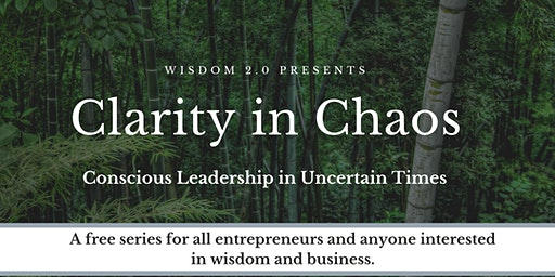Clarity in Chaos: Conscious Leadership in Uncertain Times