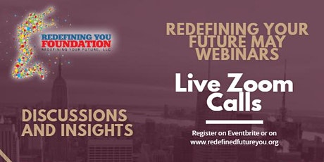 Redefining Your Future May Webinars: Business Issue with COVID in Mind tickets