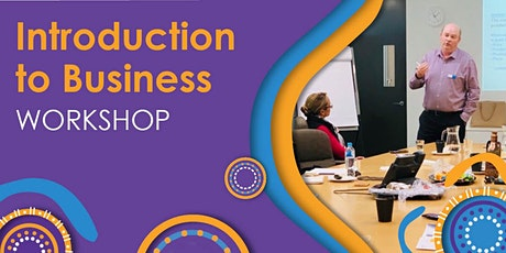 ONLINE -INTRODUCTION TO BUSINESS WORKSHOP - HOSTED BY MANY RIVERS & YARPA tickets