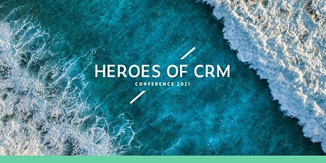 Heroes of CRM Conference 2021 Tickets