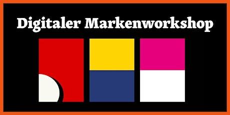 DIGITALER MARKENWORKSHOP Branding & Corporate Design Tickets