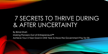 7 Secrets on Thriving During Uncertainty tickets