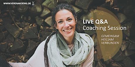 gemeinsam heilsam verbunden LIVE Q&A COACHING SESSION Tickets