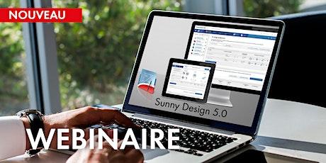 WEBINAIRE : Dimensionnez et configurez vos installations photovoltaïques avec Sunny Design 5.0 billets