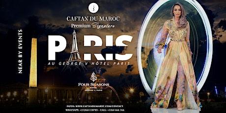CAFTAN DU MAROC PARIS billets