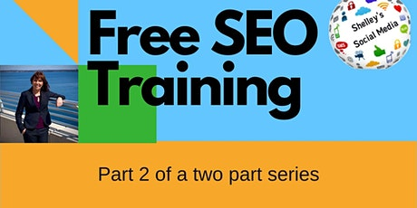 FREE SEO Training for Beginners - Part 2 tickets