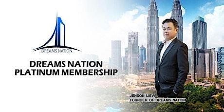 Dreams Nation Platinum Membership tickets