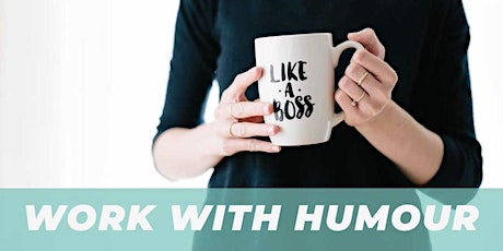 Online Training: How to use humour at work to avance your career tickets