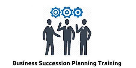 Business Succession Planning 1 Day Virtual Live Training in Tampa, FL tickets