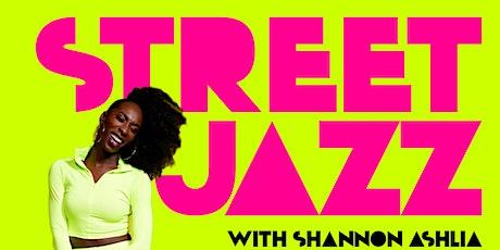 Street Jazz w/Shannon Ashlia via Zoom tickets