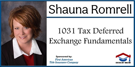 Education Course - 1031 Tax Deferred Exchange Fundamentals tickets