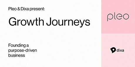 Growth Journeys: Founding a purpose-driven business tickets