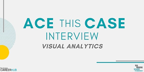 [VIRTUAL] Ace This Case Interview: Visual Analytics tickets