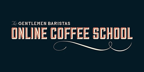 Introduction to Specialty Coffee | The Online Coffee School tickets