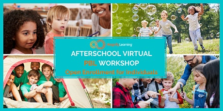 Afterschool Virtual PBL Workshop - Open Enrollment FOR INDIVIDUALS tickets