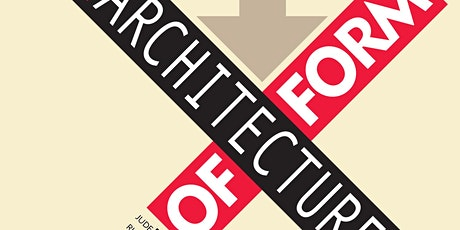 """""""Architecture of Form"""" - Exhibit at CORE New Art Space tickets"""