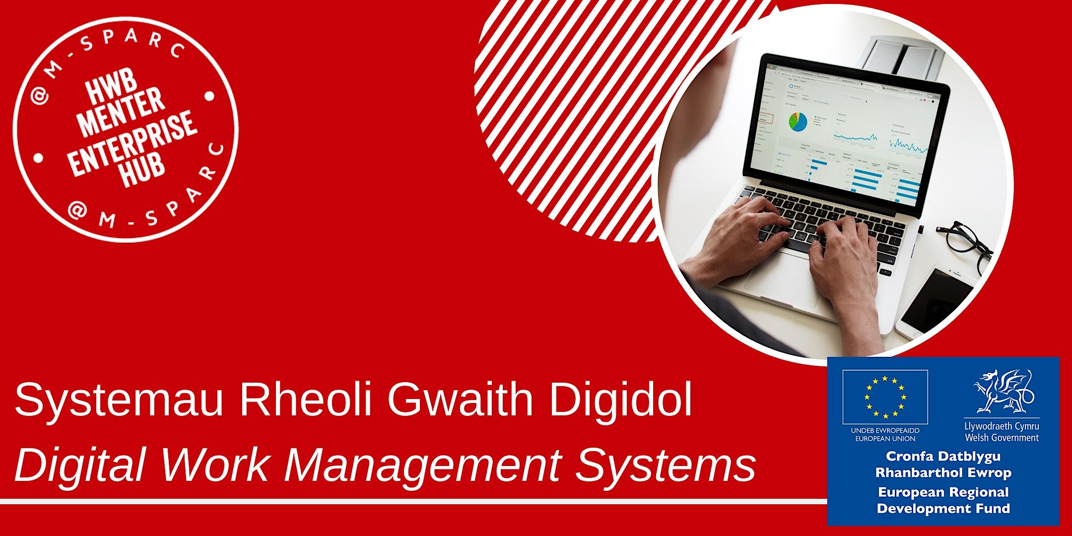 Covid-19:  Systemau Rheoli Gwaith Digidol / Digital Work Management Systems