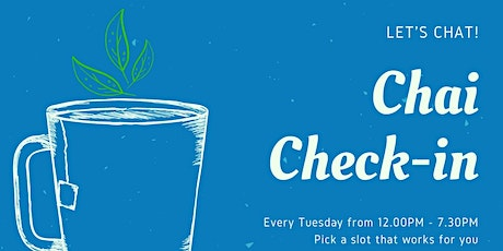 Chai Check-ins tickets