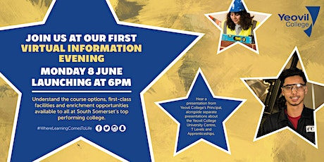 Yeovil College First Virtual Information Evening - June 2020 tickets