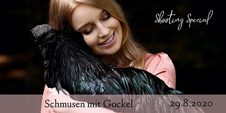"Shooting Special ""Schmusen mit Gockel"" Tickets"