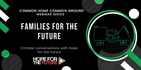 Families for the Future tickets
